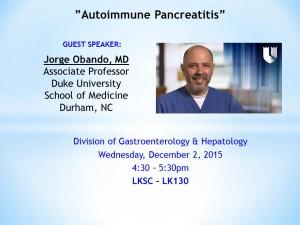 "Digestive Disease Clinical Conference- ""Autoimmune Pancreatitis"" @ Li Ka Shing LK 130 | Palo Alto | California | United States"