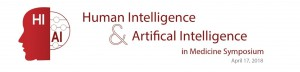 Human Intelligence & Artificial Intelligence in Medicine: Symposium @ Li Ka Shing Center | Stanford | California | United States