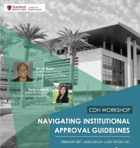 CDH Workshop: Navigating Institutional Approval Guidelines @ LKSC Room 120 | Palo Alto | California | United States
