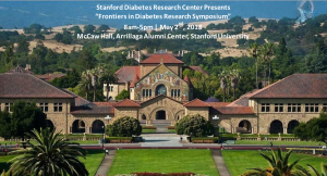 Frontiers in Diabetes Research Symposium @ McCaw Hall, Arrillaga Alumni Center | Stanford | California | United States