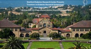 Frontiers in Diabetes Research Symposium @ McCaw Hall, Arrillaga Alumni Center   Stanford   California   United States