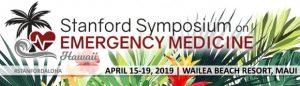 20th Stanford Symposium on Emergency Medicine @ Wailea Beach Resort - Marriott, Maui | Kihei | Hawaii | United States