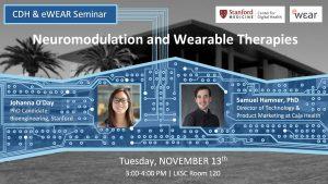 CDH & eWEAR Seminar: Neuromodulation and Wearable Therapies @ LK120, Li Ka Shing Center   Palo Alto   California   United States