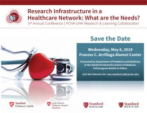 PCHA-UHA Conference--Research Infrastructure in a Healthcare Network: What are the Needs? @ Frances C. Arrillaga Alumni Center Lane/Lyons/Lodato Rooms