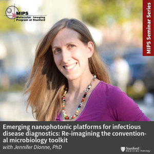 "MIPS Seminar: ""Emerging nanophotonic platforms for infectious disease diagnostics: Re-imagining the conventional microbiology toolkit"" @ Zoom - See Description for Zoom Link"