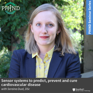 PHIND Seminar: Sensor systems to predict, prevent and cure cardiovascular disease @ Zoom - See Description for Zoom Link