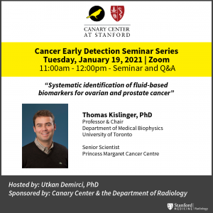 "CEDSS Seminar: ""Systematic identification of fluid-based biomarkers for ovarian and prostate cancer"" @ Zoom - See Description for Zoom Link"