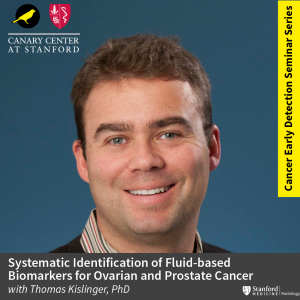 """CEDSS Seminar: """"Systematic identification of fluid-based biomarkers for ovarian and prostate cancer"""" @ Zoom - See Description for Zoom Link"""