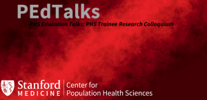 PHS Trainee Research Colloquium | PEdTalks: PHS Education Talks @ Online Event