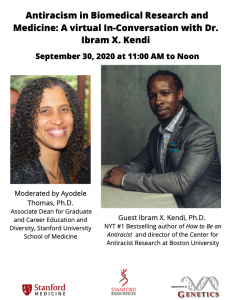 Antiracism in Biomedical Research and Medicine: A Virtual In-Conversation with Ibram X. Kendi @ Online only