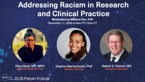 ELSI Friday Forum: Addressing Racism in Research and Clinical Practice @ Zoom