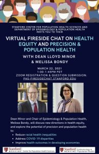 Virtual Fireside Chat with Dean Minor & Melissa Bondy on Health Equity and Precision & Population Health @ Online only