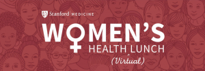Women's Health Virtual Lunch @ Zoom